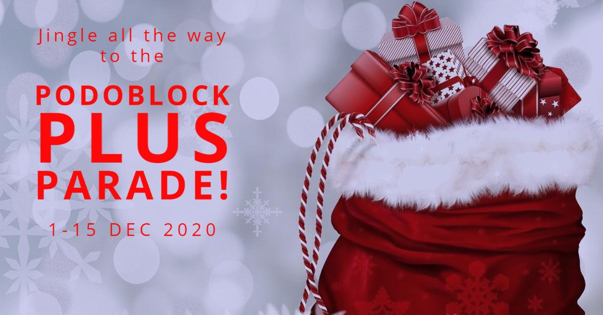 November 2020: Introducing The Podoblock Plus Parade!